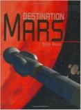 Alain Dupas, Destination Mars
